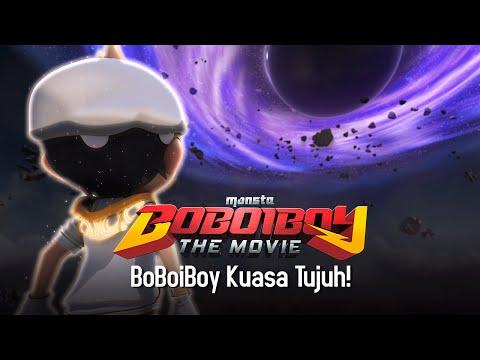 Klip BoBoiBoy The Movie: BoBoiBoy Kuasa Tujuh!