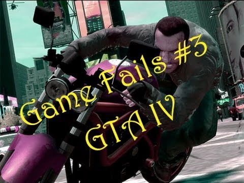 Game Fails #3 | GTA IV