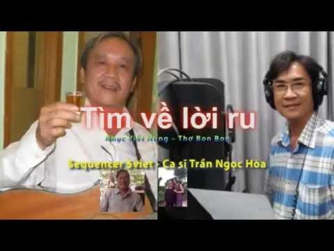 5viet - TÌM VỀ LỜI RU Nhạc VIẾT HÙNG - Thơ BON BON - Ca sĩ TRẦN NGỌC HÒA