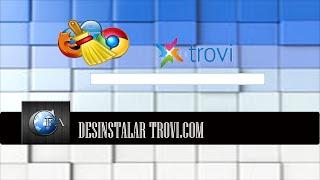 Desinstalar Trovi.com
