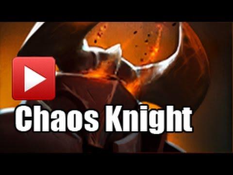 Chaos Knight - DotA 2 Guide - YouTube