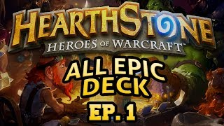 Hearthstone: All Epic Deck - Lord of the Gimmicks