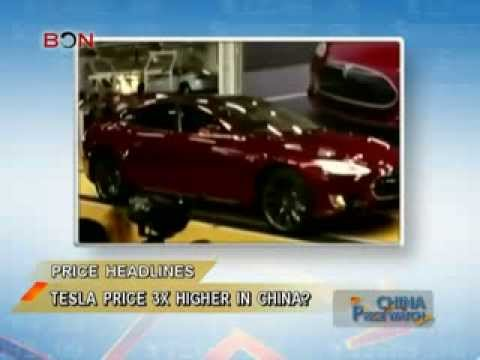 Electric Tesla car priced 3X higher in China? - China Price Watch - August 13, 2013 - BONTV China
