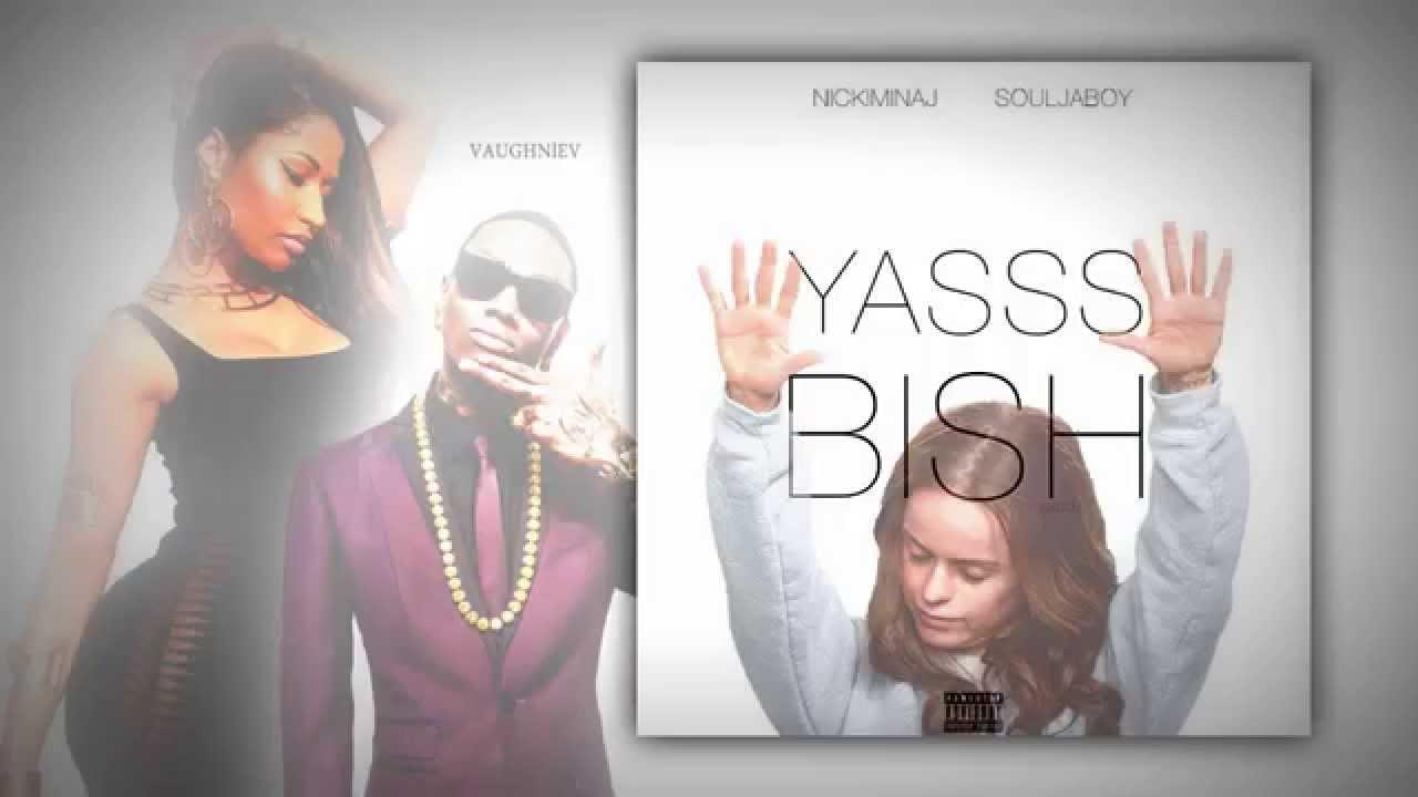 Yasss bish lyrics