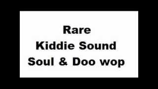 Rare Kiddie Sound (DOO WOP) - Playlist n°3 (8 songs) view on youtube.com tube online.