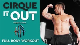 Workout Routine With KÀ By Cirque Du Soleil Acrobat & Capoeira Artist | Cirque It Out #10