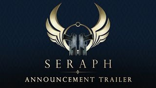 Seraph - Announcement Trailer