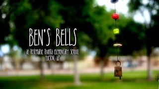 Ben's Bells - Rivera Elementary VIDEO