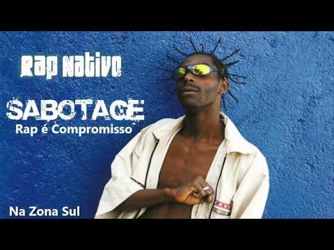 Sabotage - Rap é Compromisso - Zona sul