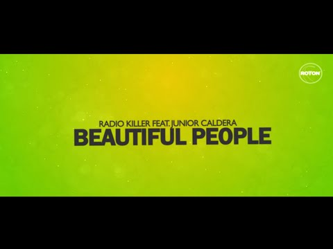 Radio Killer & Junior Caldera - Beautiful People (Lyric Video)