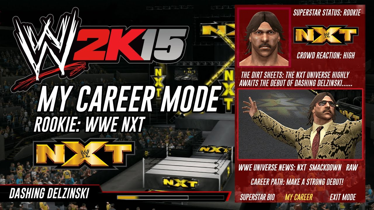 MY CAREER MODE במשחק WWE 2K15. השמועה תהפוך לנכונה?