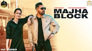Majha Block Prem Dhillon Ft Roopi Gill Video HD Download New Video HD