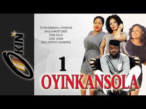 Oyinkansola Latest Yoruba Nollywood Movie 2015 Staring Toyin Aimakhu, Yomi Gold