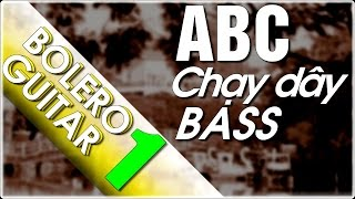 Bolero - chạy bass tone Am