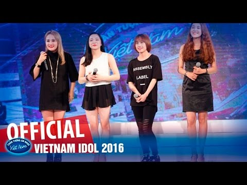 VIETNAM IDOL 2016 - VÒNG NHÀ HÁT - NHÓM: THANH HUYỀN, HOÀI THU, LỆ HUYỀN, THỦY TIÊN