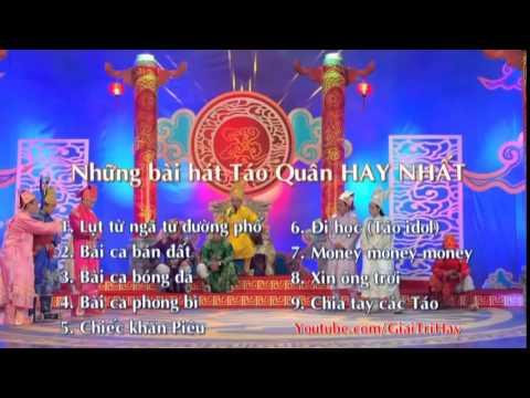 Tổng hợp các bài hát hay nhất trong Táo Quân - Xuân Bắc, Tự Long - Hài tết Việt Nam