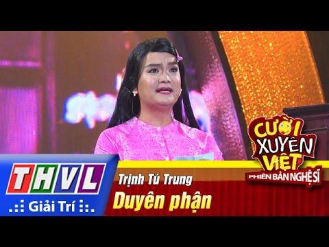 THVL | Cười xuyên Việt - Phiên bản nghệ sĩ 2016 | Tập 10 [1]: Duyên phận - Trịnh Tú Trung