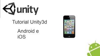 Como Fazer Um Jogo Para Android E IOS Usando Unity3d
