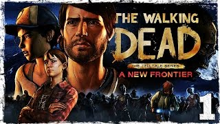 The Walking Dead: A New Frontier. #1: Семейные узы.