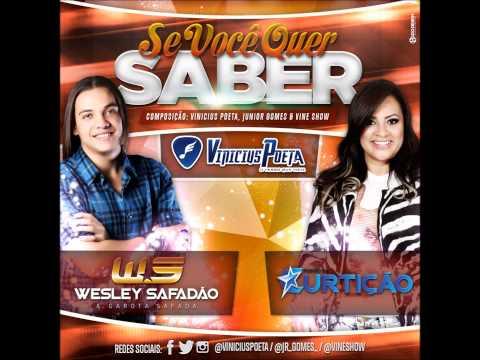 WESLEY SAFADÃO E MARCIA FELIPE - SE VOCÊ QUER SABER (NOVA 2015)