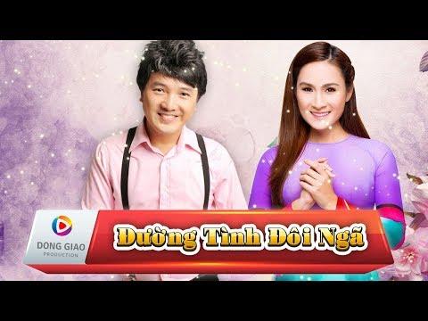 ĐƯỜNG TÌNH ĐÔI NGÃ - Dương Ngọc Thái ft. Giáng Tiên_HD1080p