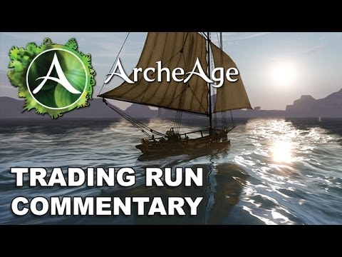 ArcheAge: Full Trading Run Commentary & Explanation (Commerce)