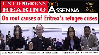 <ASSENNA: Hearing in the US Congress on root causes of Eritrea&rsquo;s refugee crisis - 18April,2018