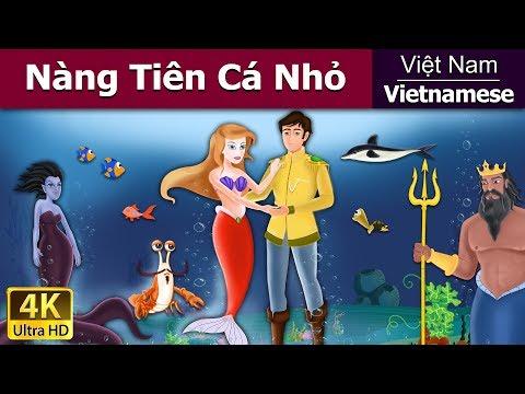 Nàng Tiên Cá Nhỏ - Chuyện thiếu nhi - Chuyện cổ tích - 4K UHD - Vietnamese Fairy Tales