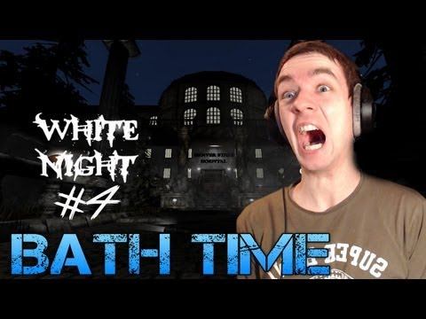 Amnesia: White Night - Part 4 - BATH TIME - Total Conversion mod Gameplay/Commentary