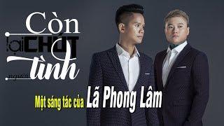 Còn Lại Chút Tình Người - Vũ Duy Khánh ft Lã Phong Lâm [Lyrics HD]