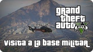 Visita A La Base Militar GTA V