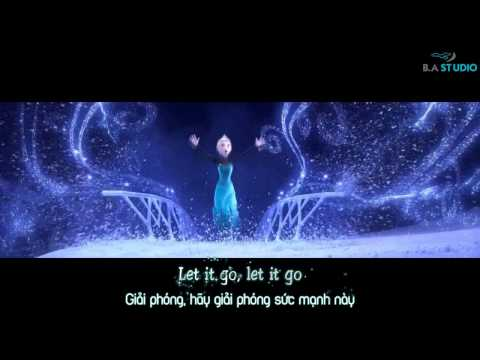 Let It Go - Idina Menzel [Video Lyrics / Kara / Vietsub]