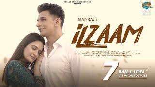Ilzaam – Manraj Ft Prince Narula – Yuvika Chaudhary – B Praak Punjabi Video Download New Video HD