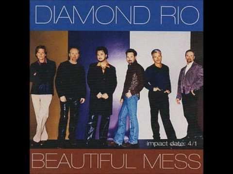 diamond rio what a beautiful mess
