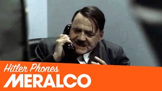 Hitler phones Meralco.
