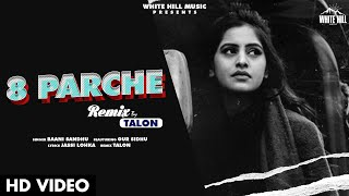 8 Parche (Remix) Baani Sandhu Video HD Download New Video HD
