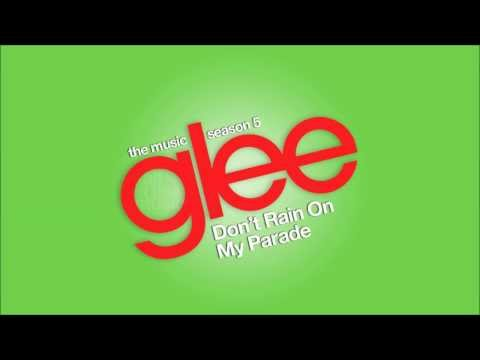 Don't Rain On My Parade | Glee [HD FULL STUDIO]