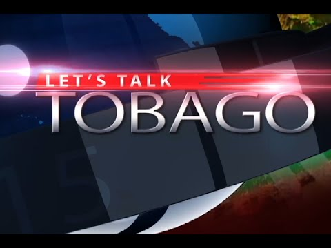 Let's Talk Tobago Episode 333