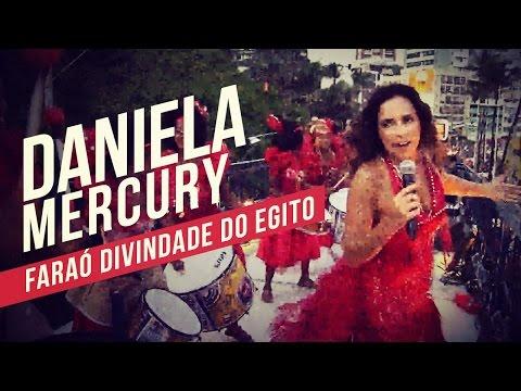 Daniela Mercury   Faraó Divindade do Egito   YouTube Carnaval 2014