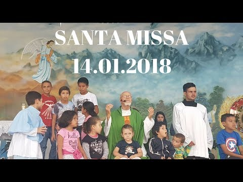 Santa Missa | 2° Domingo do Tempo Comum | 14.01.2018 | Padre José Sometti | ANSPAZ