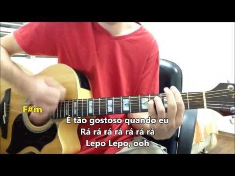 Lepo Lepo - Psirico -- Violão Instrumental (com letra e cifra)