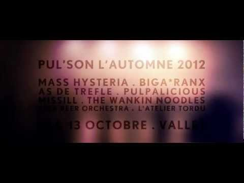 .PUL'SON L'AUTOMNE 2012 / Aftermovie