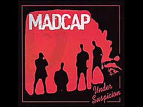 Madcap - Under Suspicion