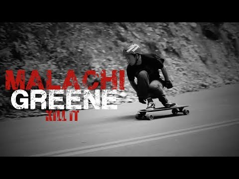 Malachi Greene - Kill It