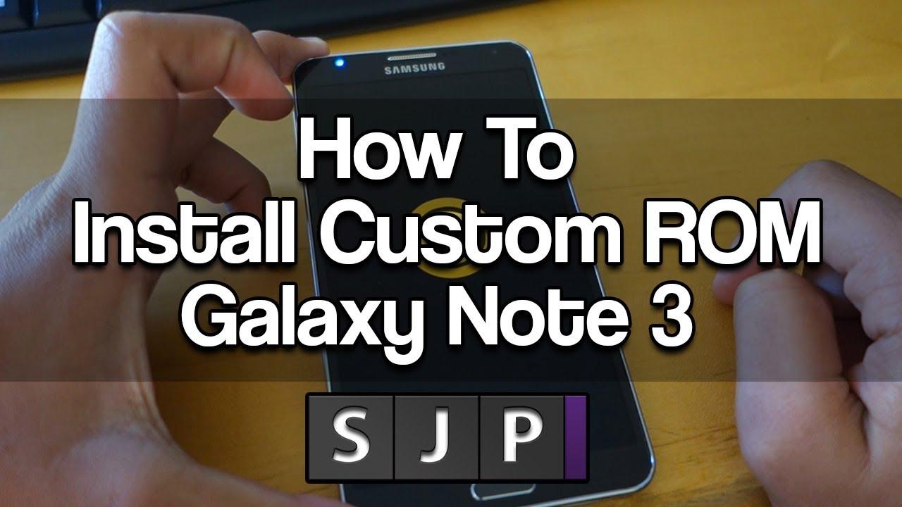 How to install custom rom galaxy note 3 youtube