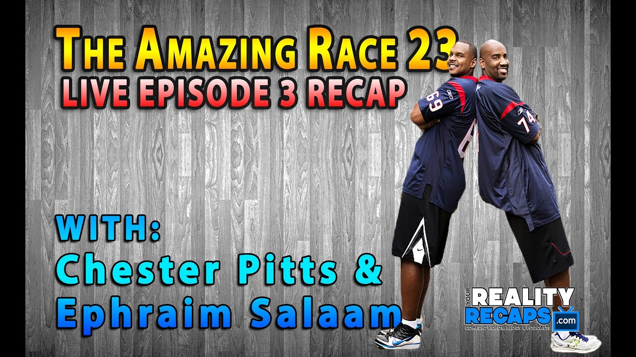 The amazing race 23 episode 3 recap w chester pitts amp ephraim salaam