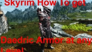 How To Get Daedric Armor In Skyrim At Any Level
