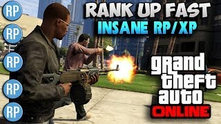 "GTA 5 Online How To ""Rank Up Fast"" Insane RP Level Up"