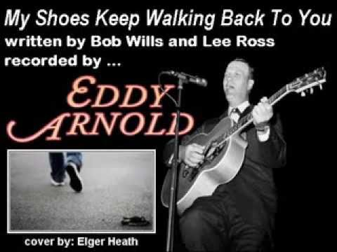 Bob Wills - My Shoes Keep Walking Back To You