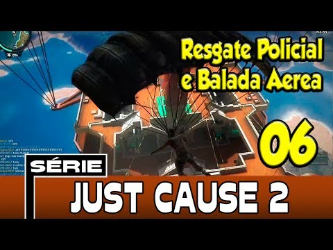 Just Cause 2 Life Mod RP - Resgate Policial e Balada Aerea! [6]